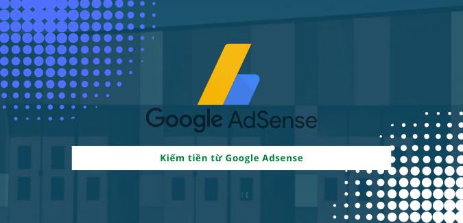 kiem-tien-tu-google-adsense-hieu-qua